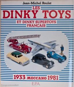 Les Dinky Toys Français - Jean Michel Roulet - EPA