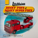 Utilitaires Dinky Toys et Dinky Supertoys