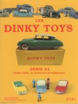 Les Dinky Toys - Série 24 - 1949-1959, la décennie prodigieuse - Hervé Bernard - ETAI