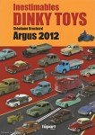 Inestimables Dinky Toys - Argus 2012