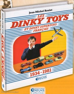 Les Dinky Toys - Jean Michel Roulet - Editions Atlas