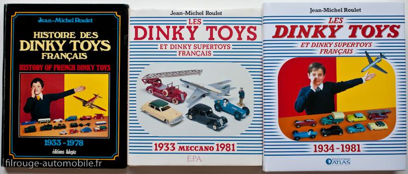 Les livres Dinky Toys - Jean-Michel Roulet - éditions Adepte, EPA, Atlas