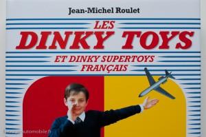 Les  Dinky Toys  - Jean-Michel Roulet - éditions Atlas