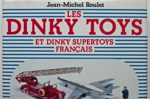 Les  Dinky Toys  - Jean-Michel Roulet - éditions EPA