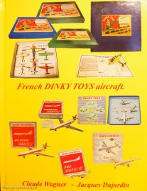 livre French Dinky Toys aircraft - Claude Wagner - Jacques Dujardin