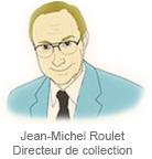 Jean-Michel Roulet selon les Editions Atlas