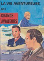 livre la vie aventureuse des grands aviateurs - Illustration par Jean Massé