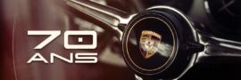 2018, les 70 ans de Porsche
